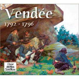 Choeur Montjoie Saint Denis - Vendée 1792-1796
