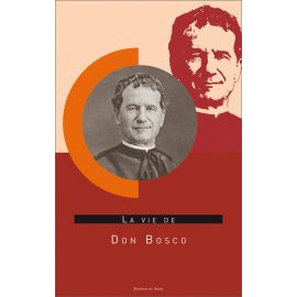 Teresio Bosco - La vie de don Bosco