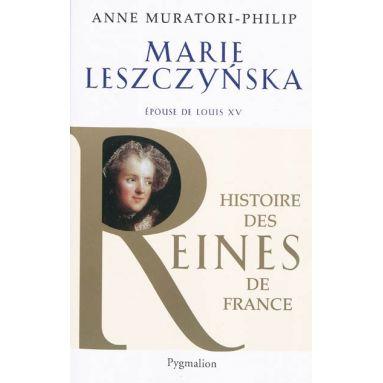 Marie Leszczynska, épouse de Louis XV