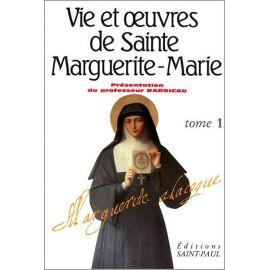 Monastère de La Visitation - Vie et oeuvres de sainte Marguerite-Marie tome 1