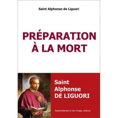 Saint Alphonse de Liguori - Préparation à la mort