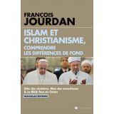 Islam et Christianisme comprendre les différences de fond