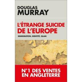 L'étrange suicide de l'Europe