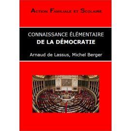 Arnaud de Lassus - Connaissance élémentaire de la démocratie