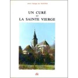 Abbé Georges de Nantes - Un Curé et la Sainte Vierge