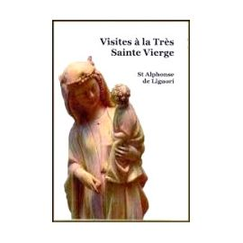 Saint Alphonse de Liguori - Visites à la Très Sainte Vierge