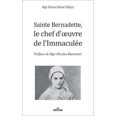 Mgr Pierre-Marie Théas - Sainte Bernadette