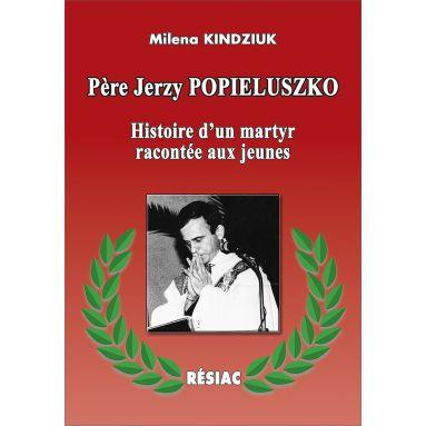 Milena Kindziuk - Père Jerzy Popieluszko