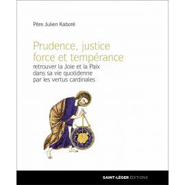 Père Julien Kaboré - Prudence, justice, force et tempérance