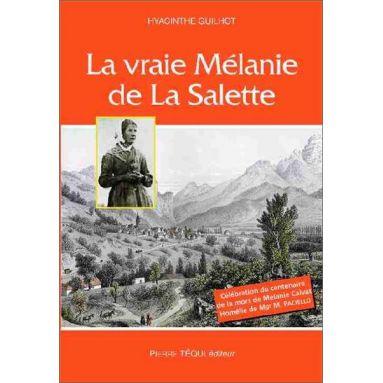 Hyacinthe Guilhot - La vraie Mélanie de La Salette