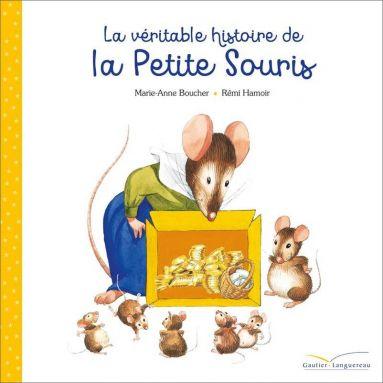 Marie-Anne Boucher - La véritable histoire de la Petite Souris