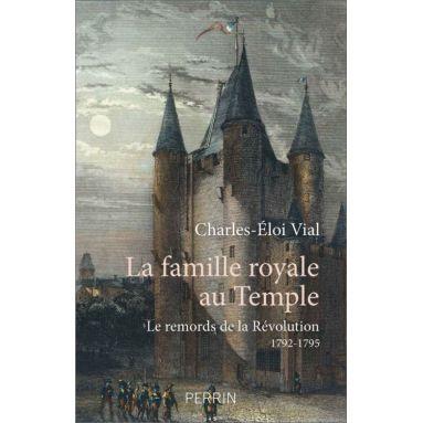 Charles-Eloi Vial - La famille royale au Temple
