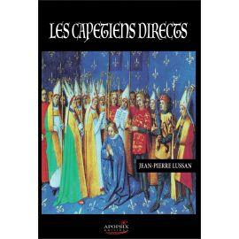 Jean-Pierre Lussan - Les capétiens directs
