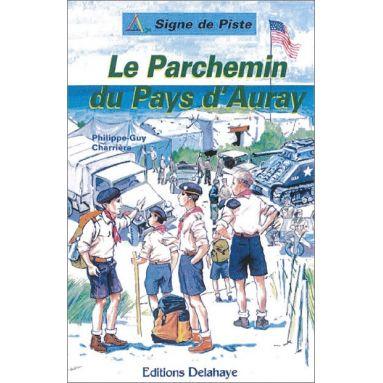 Philippe-Guy Charrière - Le parchemin du Pays d'Auray
