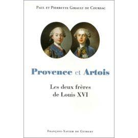 Paul & Pierrette Girault de Coursac - Provence et Artois