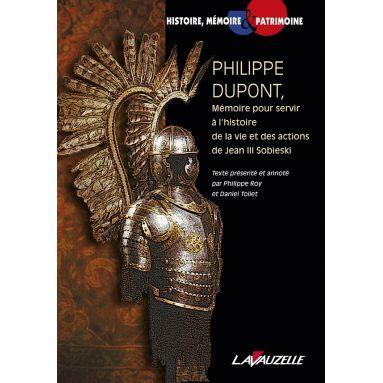 Philippe Roy - Philippe Dupont, Mémoire pour servir à l'histoire de la vie et des actions de Jean III Sobieski
