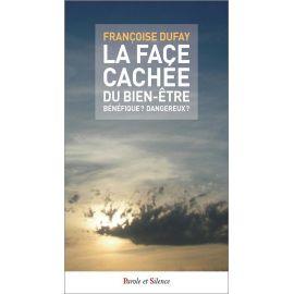 Françoise Dufay - La face cachée du bien-être