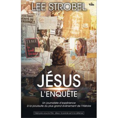 Lee Strobel - Jésus l'enquête