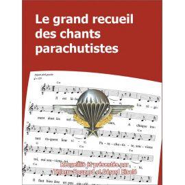 Thierry Bouzard - Le grand recueil des chants parachutistes