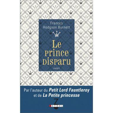 Frances Hodgson Burnett - Le Prince disparu