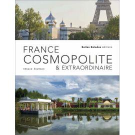 Arnaud Goumand - France cosmopolite & extraordinaire