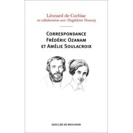 Léonard de Corbiac - Correspondance Frédéric Ozanam et Amélie Soulacroix