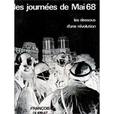 François Duprat - Les journées de Mai 68