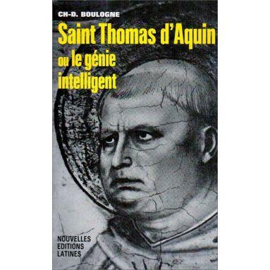 Ch-D Boulogne - Saint Thomas d'Aquin ou le génie intelligent