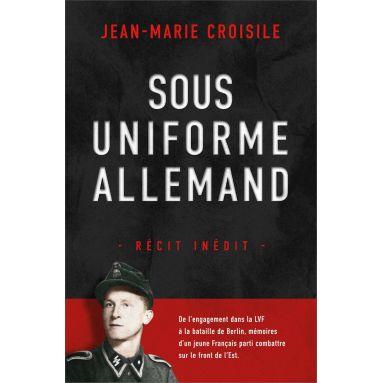 Jean-Marie Croisile - Sous uniforme allemand