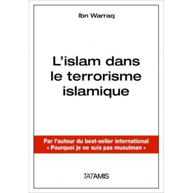 Ibn Warraq - L'islam dans le terrorisme islamique