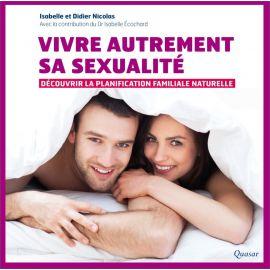 Didier & Isabelle Nicolas - Vivre autrement sa sexualité