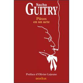 Sacha Guitry - Pièces en un acte