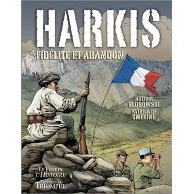 Patrick de Gmeline - Harkis fidélité et abandon