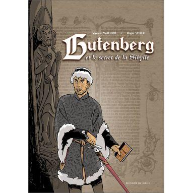 Roger Seiter - Gutenberg et le secret de la Sibylle