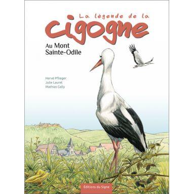 Hervé Pflieger & Julie Lauret - La légende de la cigogne au Mont-Saint-Odile