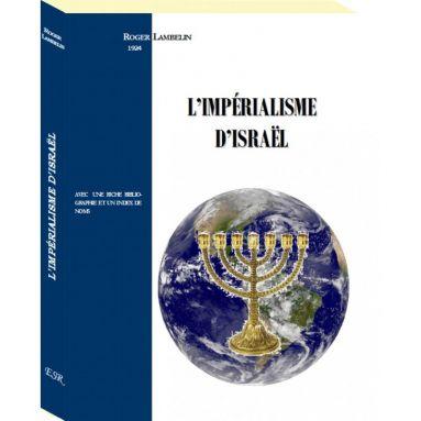 Roger Lambelin - L'impérialisme d'Israël