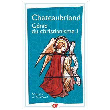 François-René de Chateaubriand - Génie du christianisme I