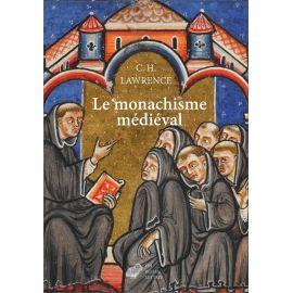 Clifford Hugh Lawrence - Le monachisme médiéval