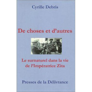 Abbé Cyrille Debris - De choses et d'autres
