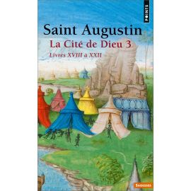 Saint Augustin - La Cité de Dieu 3