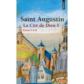 Saint Augustin - La Cité de Dieu 1