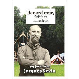 Jacques Sevin - Renard noir fidèle et audacieux