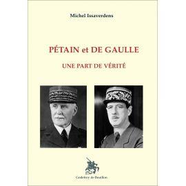 Michel Issaverdens - Pétain et De Gaulle