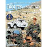 Les Troupes de Marine 1931 - 1994 Tome 3