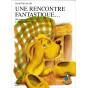Martine Bazin - Une rencontre fantastique...