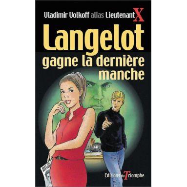 Vladimir Volkoff - Langelot gagne la dernière manche