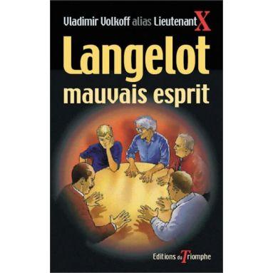 Vladimir Volkoff - Langelot mauvais esprit