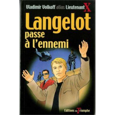 Vladimir Volkoff - Langelot passe à l'ennemi