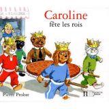 Caroline fête les rois