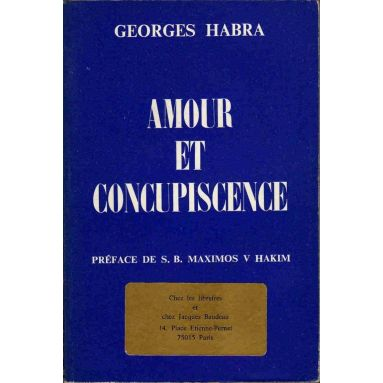 Georges Habra - Amour et concupiscence
